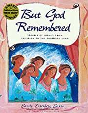 But God Remembered: Stories of Women from…