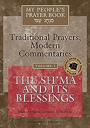 My People's Prayer Book, Vol. 1:…
