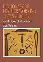 Dictionary of Leather-Working Tools, C.…