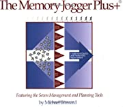 The Memory Jogger Plus Featuring the Seven…