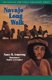 Navajo Long Walk (Council for Indian…