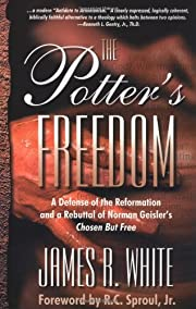 Potter's freedom : a defense of the…