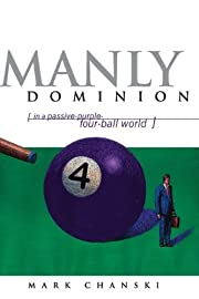 Manly Dominion de Mark Chanski