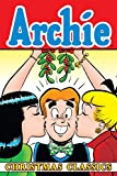 Archie Christmas classics / stories and artwork by Frank Doyle ... [et al.]