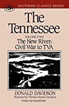 The Tennessee, Volume 2: The new river,…