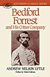 Bedford Forrest: and His Critter Company: Andrew Nelson Lytle: 9781879941090: Amazon.com: Books cover