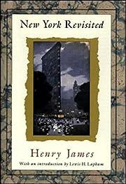 New York Revisited af Henry James