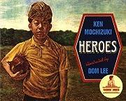 Heroes de Ken Mochizuki