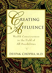 Creating Affluence: Wealth Consciousness in…