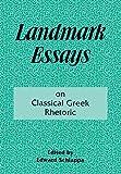 Image for Landmark Essays on Classical Greek Rhetoric: Volume 3 (Landmark Essays Series)