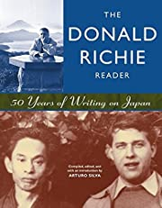 The Donald Richie Reader: 50 Years of…