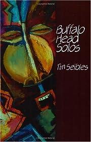 Buffalo Head Solos de Tim Seibles