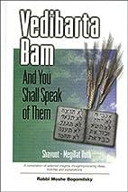 Vedibarta Bam Shavuot & Megillat Ruth by…