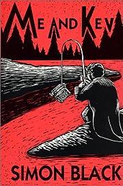 Me and Kev : a novel de Simon Black