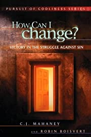How Can I change? Victory in the struggle…