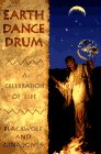Earth Dance Drum: A Celebration of Life, Jones, Blackwolf; Jones, Gina