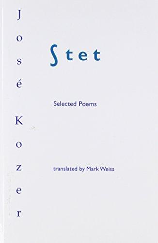 Stet: Selected Poems, Kozer, Jose