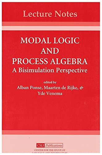 PDF] Modal Logic and Process Algebra (Center for the Study of