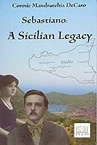 Sebastiano: A Sicilian Legacy by Connie…