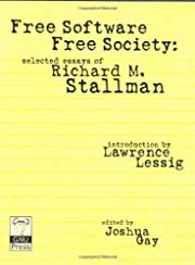 Free Software, Free Society: Selected Essays…