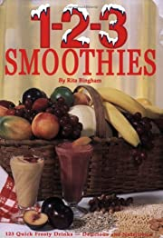 1-2-3 Smoothies - Quick Frosty Drinks That…