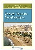Coastal tourism development / edited by Ross Dowling and Christof Pforr