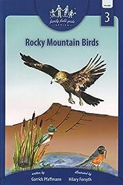 Rocky Mountain Birds: Family Field Guide…