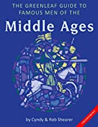 Famous Men of the Middle Ages by Cynthia A.&…