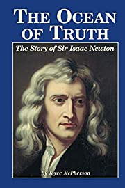 The Ocean Of Truth: The Story Of Sir Isaac…