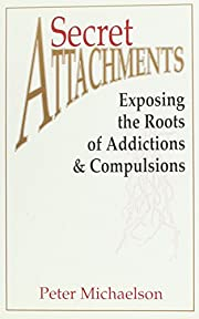 Secret Attachments: Exposing the Roots of…