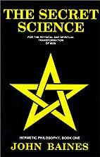 The Secret Science (Hermetic Philosophy,…