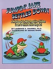 Jumpin' Jake Settles Down: A Workbook…