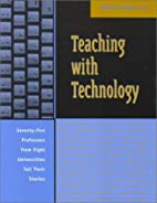 Teaching with Technology: Seventy-five…