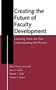 Creating the Future of Faculty Development:…