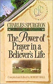 The Power of Prayer in a Believer's Life…