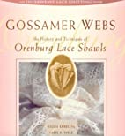 Gossamer Webs: The History and Techniques of…