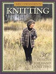 Meg Swansen's Knitting de Meg Swansen