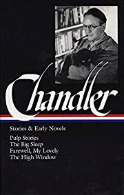 Raymond Chandler: Stories and Early Novels:…
