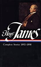Henry James: Complete Stories, 1892-1898…