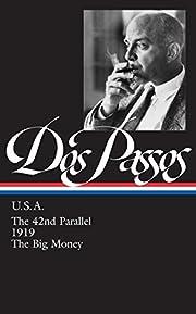The 42nd Parallel / 1919 / The Big Money de…