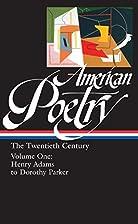 American Poetry : The Twentieth Century,…