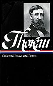Henry David Thoreau : Collected Essays and…