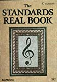 The standards real book : a collection of some of the greatest songs of the 20th century