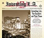 Inventing L.A.: The Chandlers and Their…