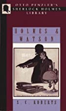 Holmes & Watson : a miscellany by S. C.…