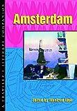 Amsterdam: A Traveler's Literary Companion…