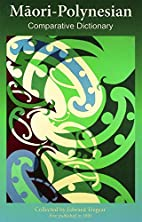 Maori-Polynesian Comparative Dictionary by…