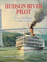 Hudson River Pilot: From Steamboats to Super…