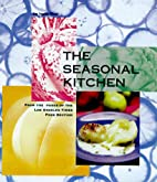 The Seasonal Kitchen by The Staff of the Los…