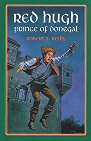 Red Hugh: Prince of Donegal (Living History…